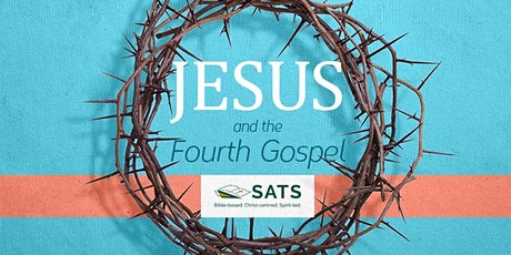 Jesus and the Fourth Gospel tickets