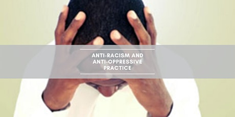 Uncomfortable Conversations: Anti-Racism and Anti-Oppressive Practice tickets