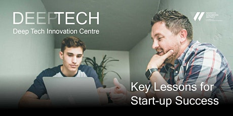 Key Lessons for Start-up Success hosted by Deep Tech Innovation Centre tickets