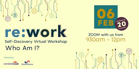 Re:Work 2021 : Who Am I: Self-Discovery Virtual Workshop tickets