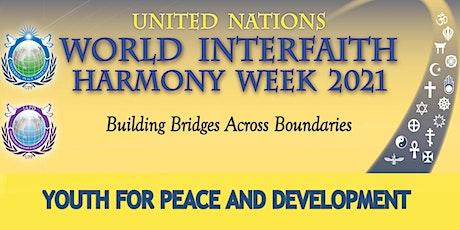 World Interfaith Harmony Week : UPF - UK Youth for Peace and Development tickets