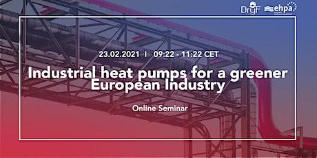 Industrial heat pumps for greener European industry tickets