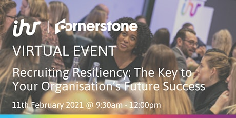 Recruiting Resiliency: The Key to Your Organisation's Future Success tickets