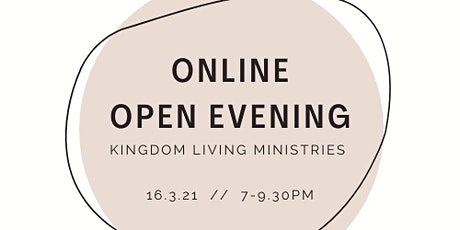 Online Kingdom Living Ministries Open Evening tickets