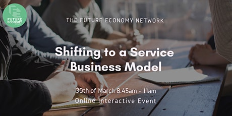 Shifting to a Service Business Model tickets