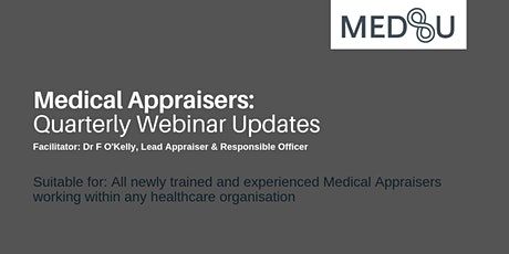 Medical Appraisers - FREE Quarterly Update Webinar - 6 September 2021 tickets