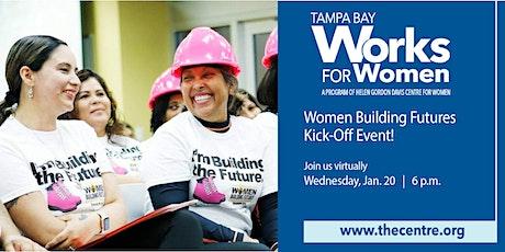Women Building Futures 2021 Kick Off tickets