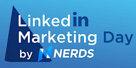 LinkedIn Marketing Day by Social Marketing Nerds tickets