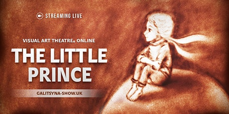 The Little Prince at  Visual Art Theatre Online tickets