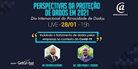 """Webinar """"Perspectivas da Proteção de Dados em 2021"""" bilhetes"""