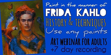 Frida Kahlo - Online Painting Workshop for Adults tickets
