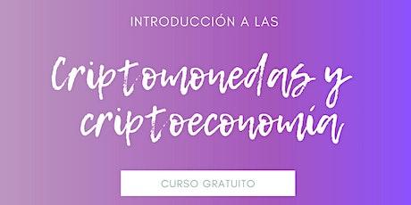 Introduccion a las Criptomonedas y a la Criptoeconomía entradas