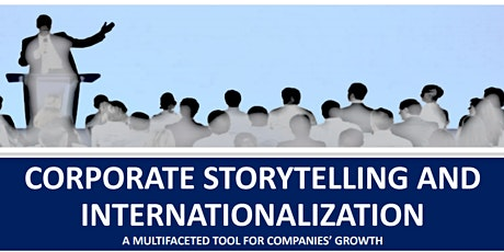CORPORATE STORYTELLING AND INTERNATIONALIZATION tickets