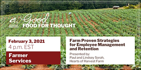 Farm Proven Strategies for Employee Management and Retention tickets