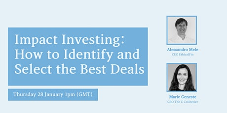 Impact Investing: how to identify and select the best impact deals tickets