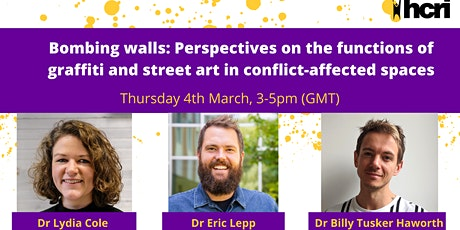 Bombing Walls: Graffiti and Street Art in Conflict-Affected Spaces tickets