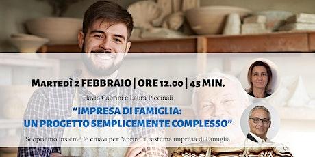 """Webinar """"Impresa di Famiglia: un progetto semplicemente complesso"""" biglietti"""