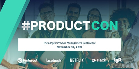 #ProductCon Online: The Largest Product Management Conference tickets