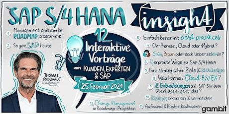 SAP S/4HANA INSIGHT - Alles, was Sie wissen müssen. Tickets