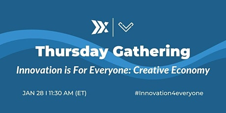 Innovation is for Everyone: Creative Economy tickets