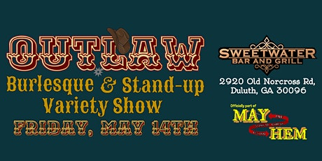 OUTLAW: Burlesque & Standup Variety Show tickets