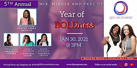 Mix, Mingle & Pray Up: Year of BOLDness tickets