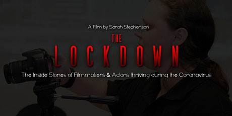 The Lockdown Documentary - Film Premiere tickets