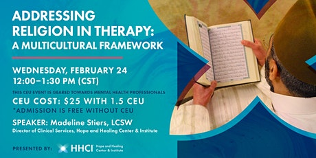 Addressing Religion in Therapy: A Multicultural Framework - CEU tickets