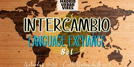 Madrid Language Exchange! SATURDAY entradas