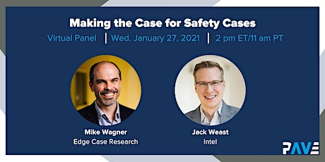 PAVE Virtual Panel: Making the Case for Safety Cases tickets