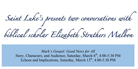 Scholar Elizabeth Struthers Malbon on Mark's Gospel: Good News for All tickets