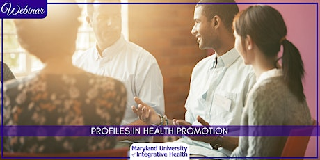 Webinar | Profiles in Health Promotion tickets
