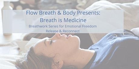 Breath is Medicine: Emotional Freedom Series tickets