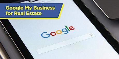 Google My Business For Real Estate billets