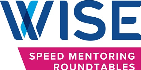 WISE Boston Speed Mentoring Round Tables tickets
