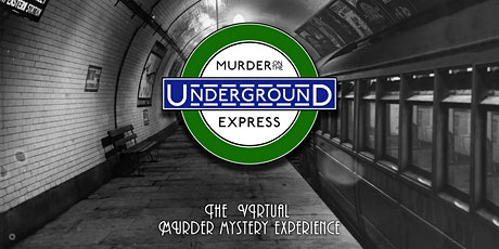 Murder on the Underground Express tickets