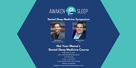 "Dental Sleep Medicine Symposium ""Not Your Mama's Sleep Medicine Course"" tickets"