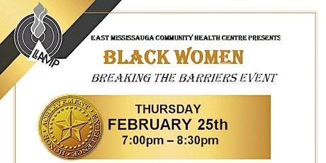 BLACK WOMEN BREAKING THE BARRIERS EVENT tickets