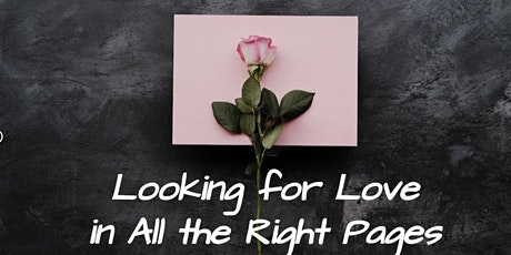 Looking for Love in All the Right Pages tickets