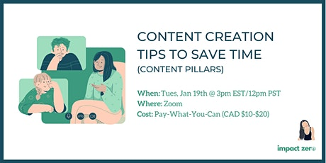 Content Creation Tips to Save Time (Content Pillars) tickets