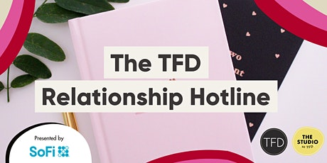 The TFD Relationship Hotline biglietti