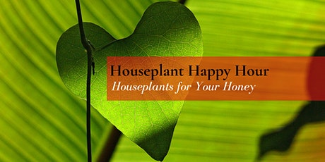 Houseplant Happy Hour tickets