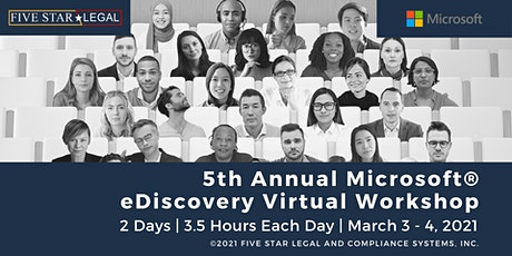 5th Annual Microsoft® eDiscovery Virtual Workshop tickets