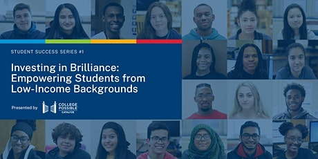 Investing in Brilliance: Empowering Students from Low-Income Backgrounds tickets
