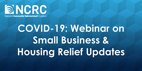 COVID-19: Webinar on Small Business & Housing Relief Updates tickets