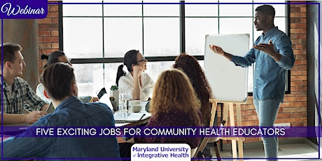 Webinar | Five Exciting Jobs for Community Health Educators tickets