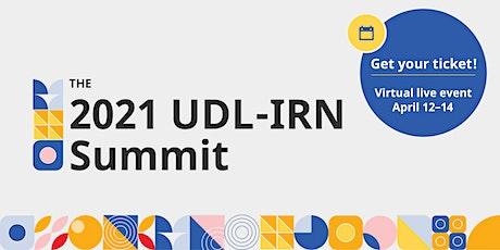 2021 UDL-IRN Summit On Demand tickets