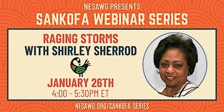 NESAWG's Sankofa Series with Shirley Sherrod tickets