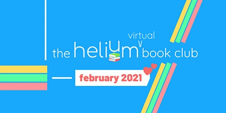 The Helium Book Club - February 2021 (Virtual) Gathering tickets