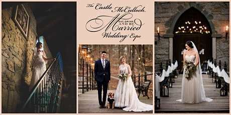 March 14, 2021  Eat Drink & Be Married Spring Wedding Expo Castle McCulloch tickets